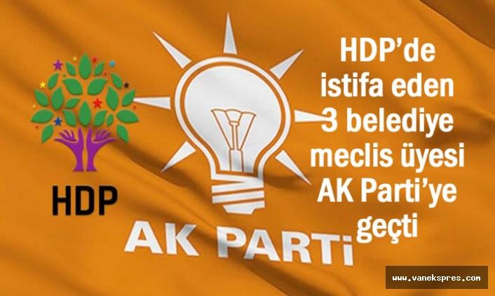 HDP'li 3 isim istifa edip AK Parti'ye geçti