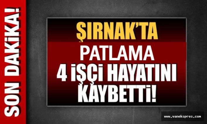Şırnak'ta Silopi'de patlama: 4 işçi hayatını kaybetti