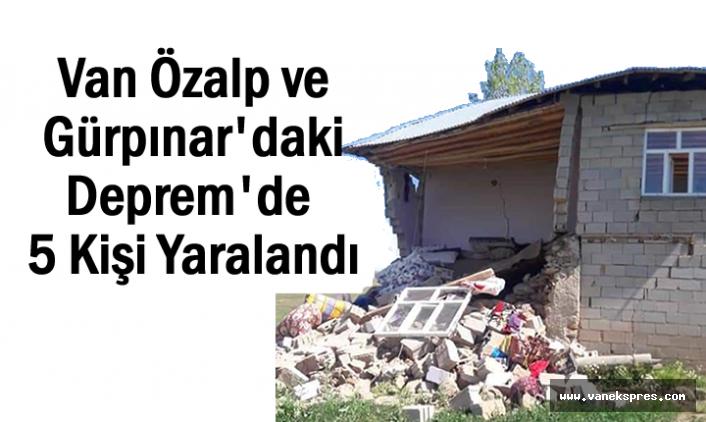 Deprem Bu Kez Özalp ve Gürpınar'ı Vurdu Yaralılar Var