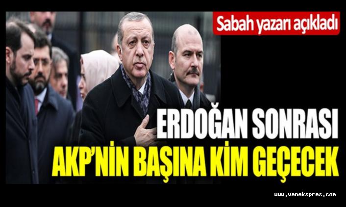 Erdoğan'dan sonra AKP'nin başına geçecek ismi açıkladı