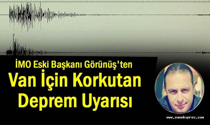 Eski İMO Başkanı Görünüş'ten Deprem Uyarısı