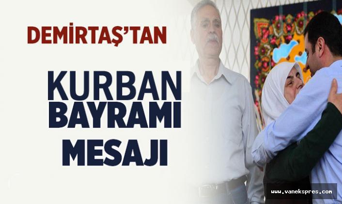 Selahattin Demirtaş'tan kurban bayram mesajı