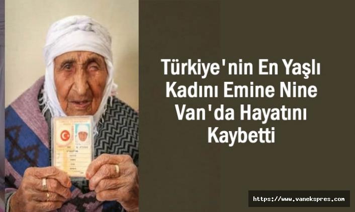 Türkiye'nin En Yaşlısı Van'da Hayatını Kaybetti