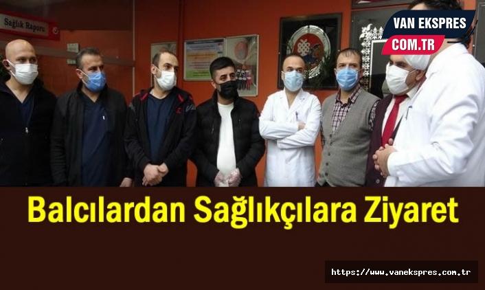 Van'da sağlık çalışanlarına ziyaret