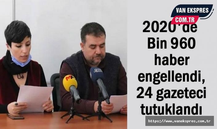 2020 yılında 24 gazeteci tutuklandı