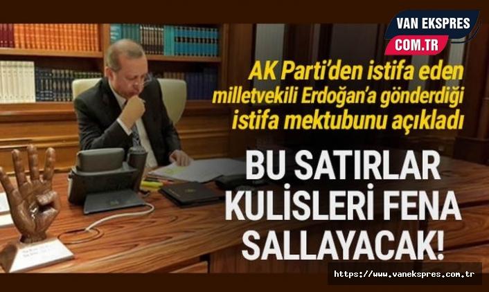 AKP'den istifa eden vekil o mektubu ilk kez paylaştı