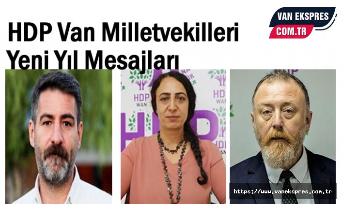 HDP Van Milletvekilleri Yeni Yıl Mesajları