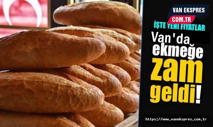 Van'da ekmeğe zam, İşte yeni fiyat