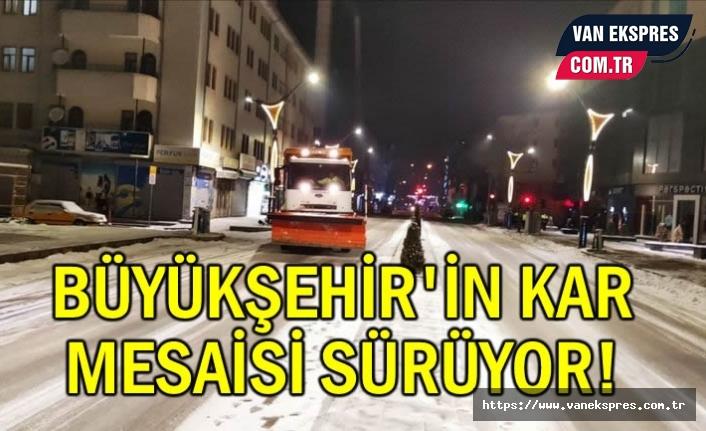 Büyükşehir'in Kar Mesaisi Devam Ediyor