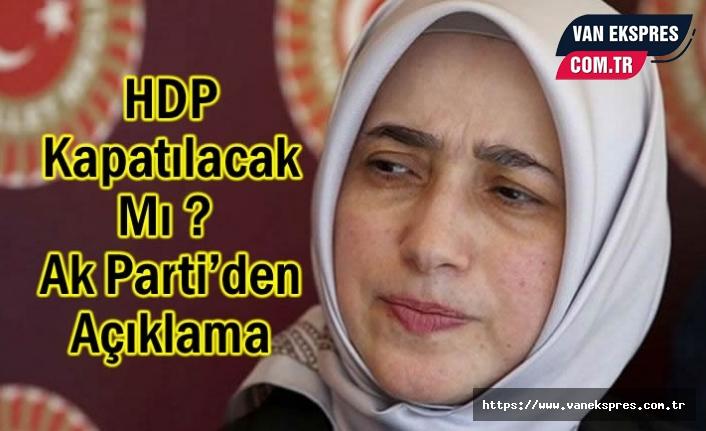 HDP Kapatılacak Mı? O isimden Açıklama