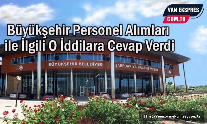 Büyükşehir personel Alımı ile ilgili iddialara cevap verdi
