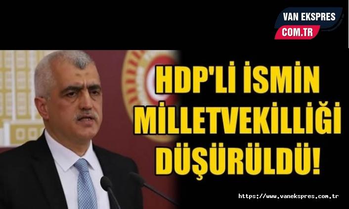 HDP'li isimin Milletvekilliği düşürüldü