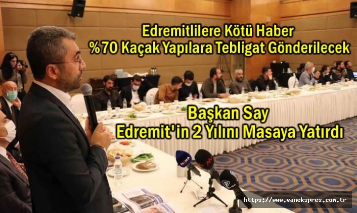 Başkan Say Edremit'in 2 Yılını Masaya Yatırdı