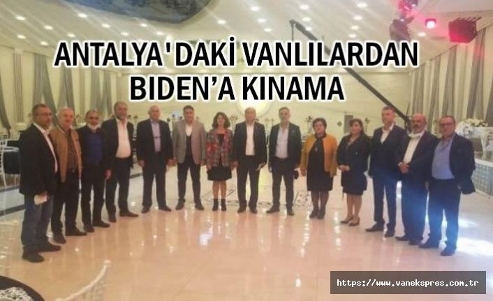 Biden Açıklamasına bir tepki de Antalya'daki Vanlılardan