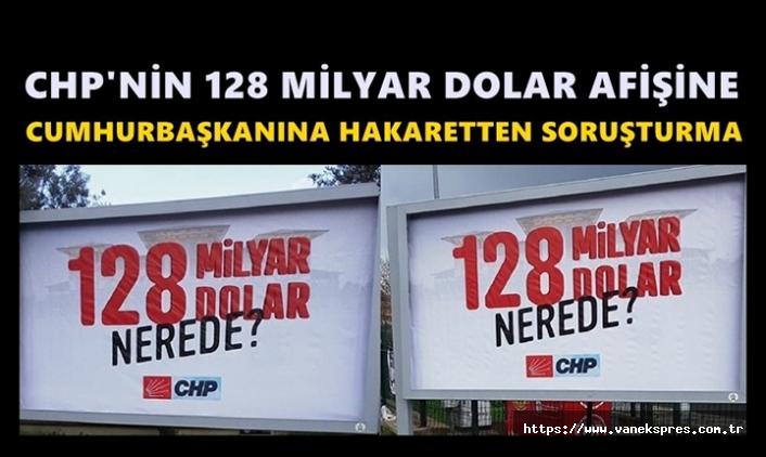 CHP'ye '128 Milyar Nerede' Soruşturması