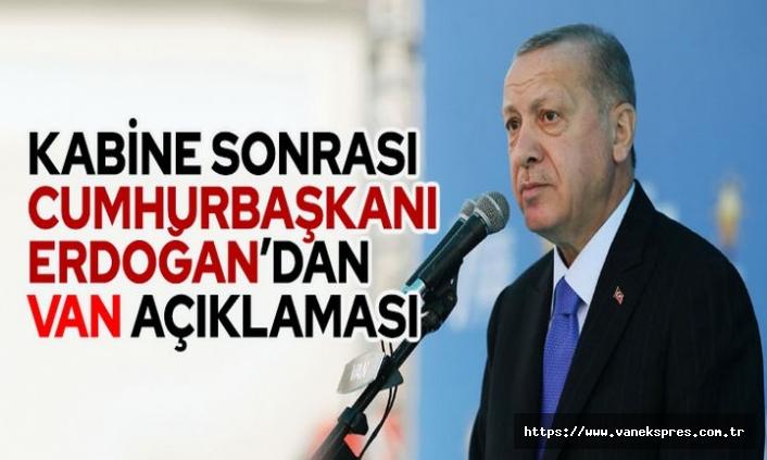 Erdoğan'dan Van açıklaması