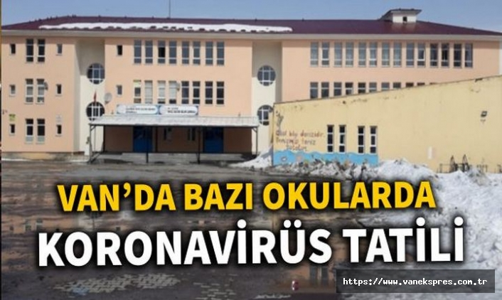 Van Merkezde 3 Okula Korona Tatili