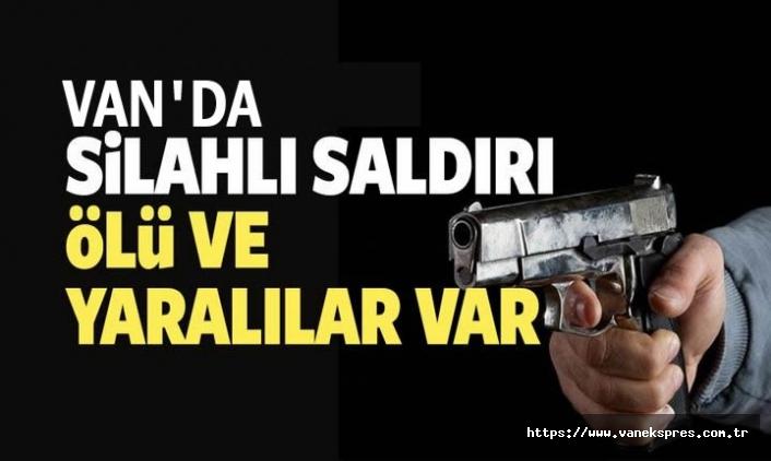 Van'da silahlı çatışma! Ölü ve yaralılar var