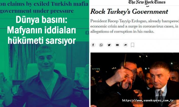 Dünya Basını: Mafyanın iddiaları hükümeti sarsıyor