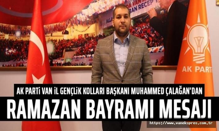 Gençlik Kolları Başkanı Muhammed Çalağan'dan Bayram Mesajı