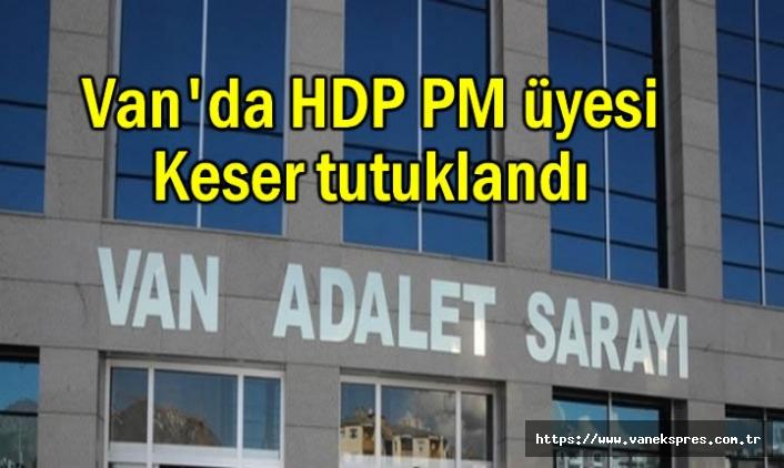 Van'da HDP PM üyesi tutuklandı