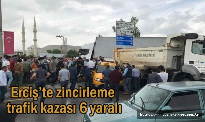 Van Erciş'te zincirleme trafik kazası 6 yaralı
