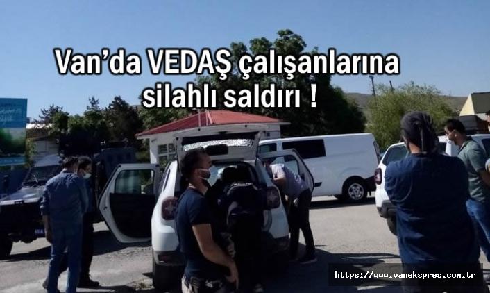 Van'da VEDAŞ ekiplerine silahlı saldırı!