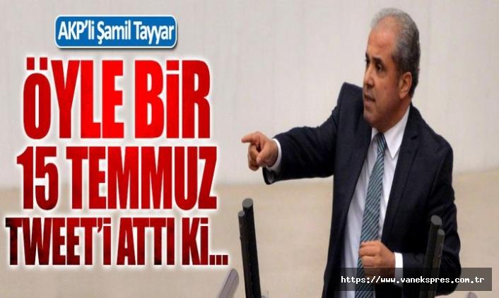 AKP'li Şamil Tayyar: 15 Temmuz'a halk desteği azaldı