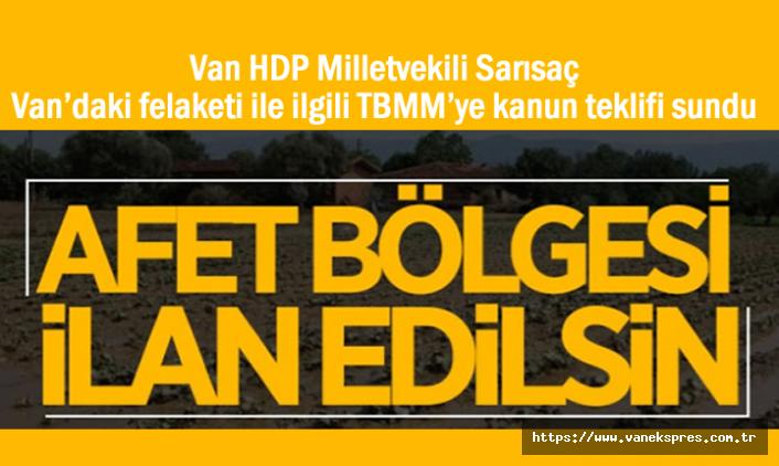 HDP'li Sarısaç'tan Kanun Teklifi: Başkale Afet Bölgesi İlan Edilsin!