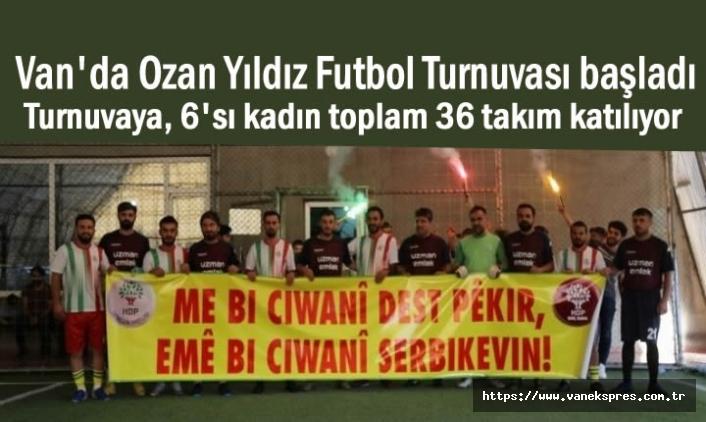 Ozan Yıldız Futbol Turnuvası Van'da başladı