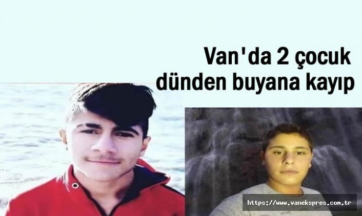 Van'da 2 çocuk 24 saattir kayıp