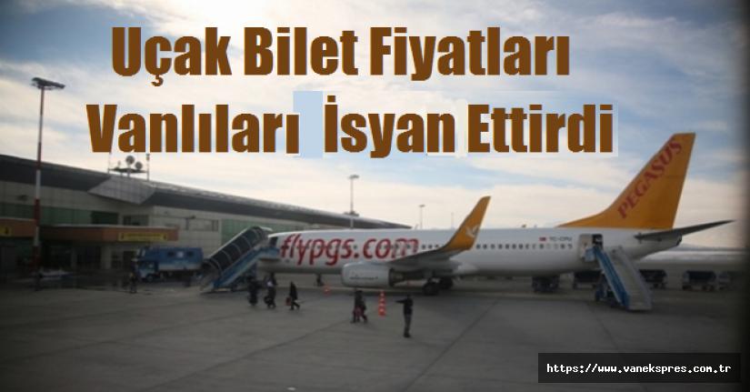 Van'da Uçak Bilet Fiyatları İsyan Ettirdi