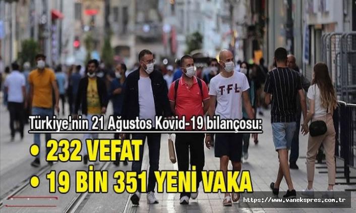 19 bin 352 yeni vaka, 232 kişi hayatını kaybetti