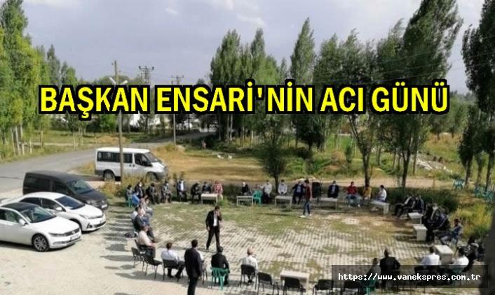 Başkan Ensari'nin acı günü