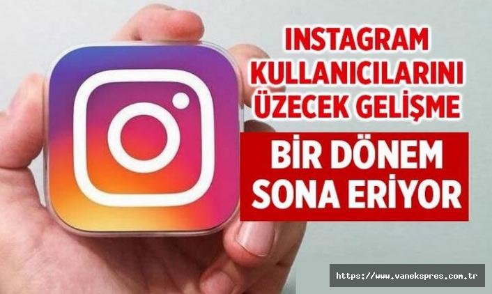 Instagram'da bir dönemin sona eriyor! 30 Ağustos…