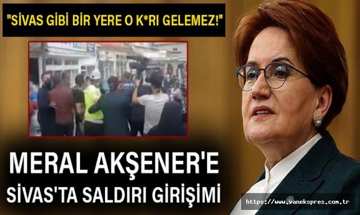İyi Parti Lideri Akşener'e Sivas'ta saldırı girişimi