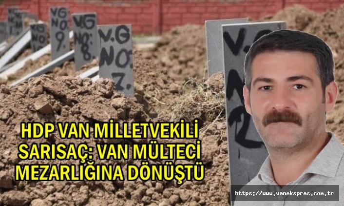"""Korkutan tablo: Sarısaç """"Van mülteci mezarlığına döndü"""""""