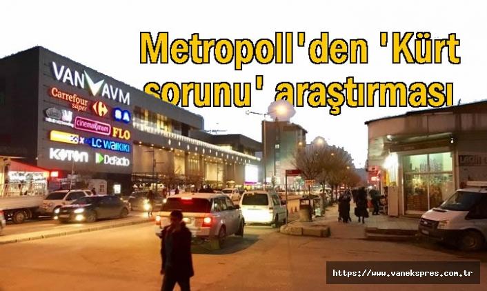Metropoll Şirketi'nden 'Kürt sorunu' araştırması