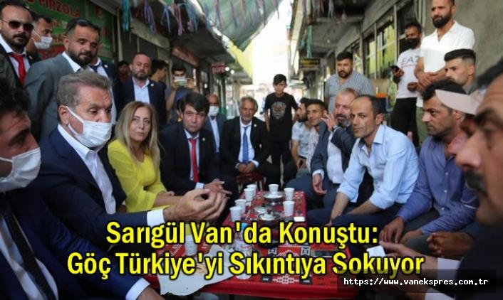 Sarıgül Van'da Konuştu: Göç Türkiye'yi Sıkıntıya Sokuyor