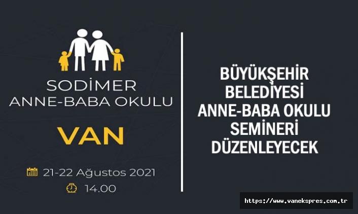 Van'da Anne Baba Okulu Semineri Verilecek