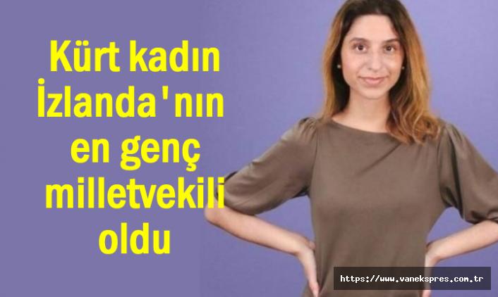 Kürt kadın İzlanda'nın en genç milletvekili oldu