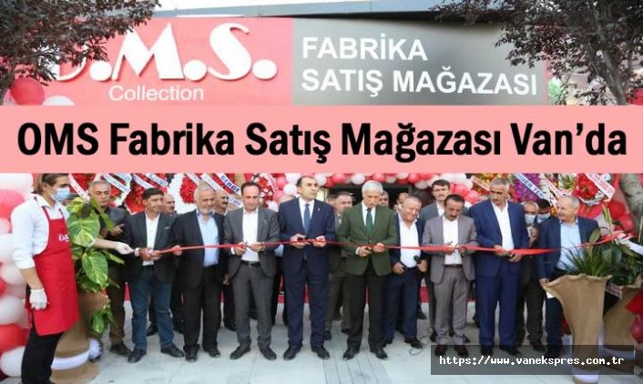 OMS Fabrika Satış Mağazası Van'da Açıldı