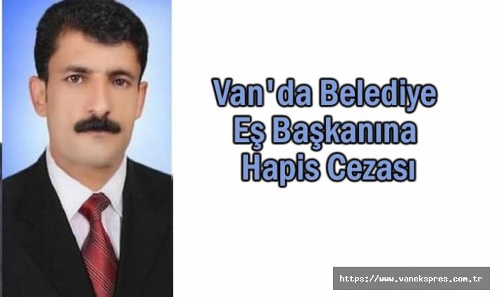 Van'da Belediye Eş Başkanına Hapis Cezası