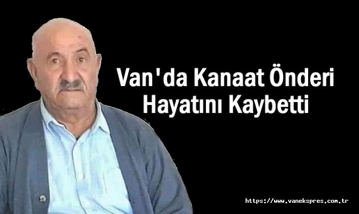 Van'da kanaat önderi Ünal hayatını kaybetti
