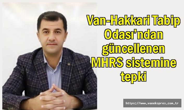 Van-Hakkari Tabip Odası'ndan güncellenen MHRS sistemine tepki