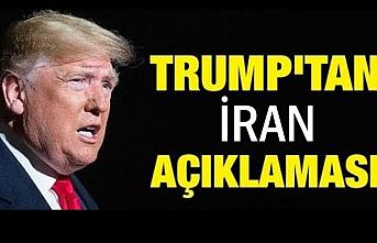Trump'tan son dakika İran açıklaması