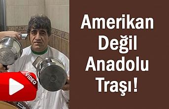 Aydın Aydın; Amerikan değil Anadolu Traşı