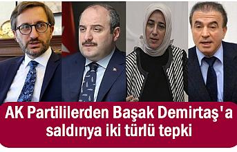 Başak Demirtaş'a saldırıya AK Partililerden iki ayrı tepki