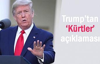 ABD Başkanı Trump'tan 'Kürtler' açıklaması