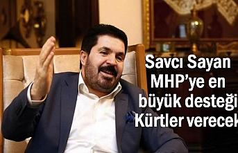 Sayan MHP'ye en büyük desteği Kürtlerden gelecek